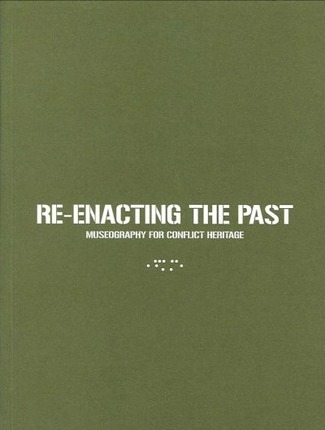 Re-Enacting the Past