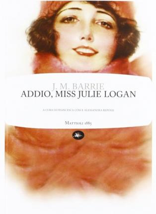 Addio, miss Julie Logan