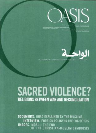 Oasis. Vol. 20. Sacred Violence? Religions Between War and Reconciliation.