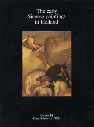 The early Sienese paintings in Holland