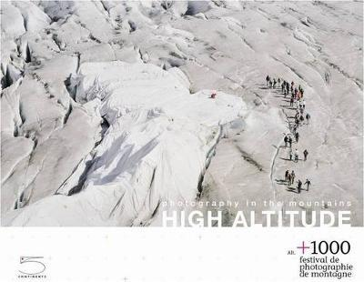High Altitude : Photography in the Mountains