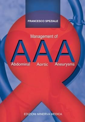 Management of Abdominal Aortic Aneurysms