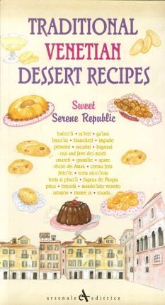 Traditional Venetian Dessert Recipes