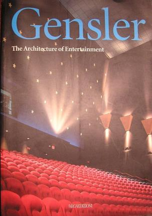 Gensler - the Architecture of Entertainment