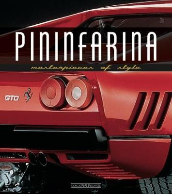 Pininfarina : Masterpieces of Style