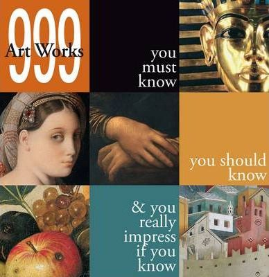 999 Artworks You Must Know