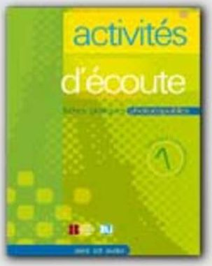 Activites d'ecoute : Volume 1 + CD