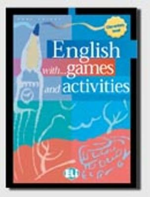 English with Games and Activities: Elementary