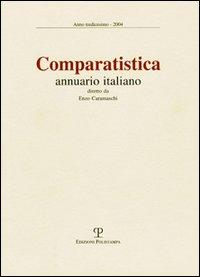 Comparatistica. Annuario italiano 2004