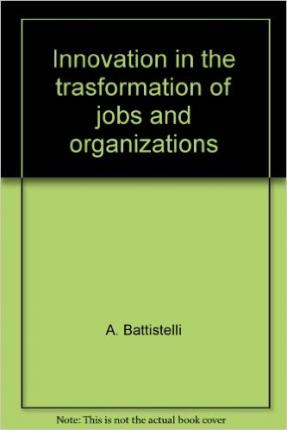 Innovation in the trasformation of jobs and organizations