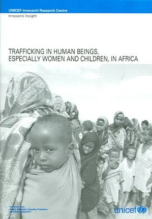 Trafficking in Human Beings,Especially Women and Children,in Africa