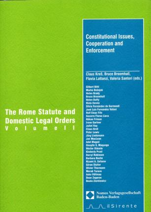 The Rome Statute and domestic legal orders. Con CD-ROM