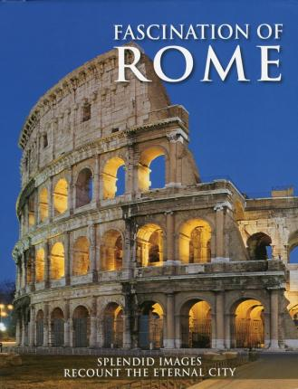Fascination of Rome