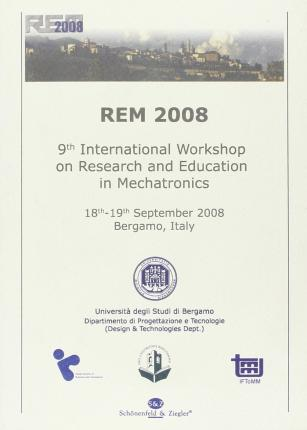 Rem 2008. Ninth International Workshop on research and education in mechatronics