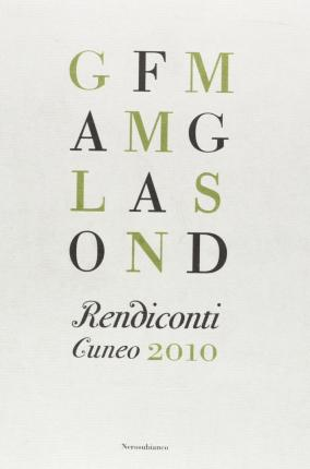 Rendiconti. Cuneo 2010