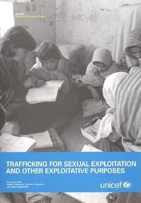 Trafficking for Sexual Exploitation and Other Exploitative Purposes