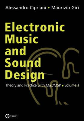 Electronic Music and Sound Design - Theory and Practice with Max/Msp - Volume 1