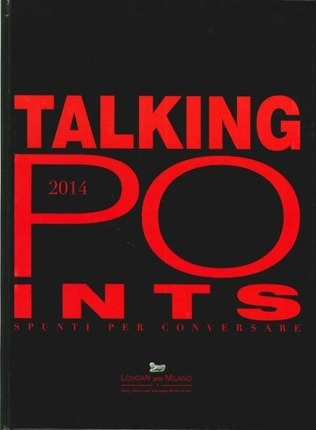 Talking Points. Spunti per conversare. 2014.