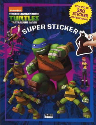Supersticker. Turtles Tartarughe Ninja