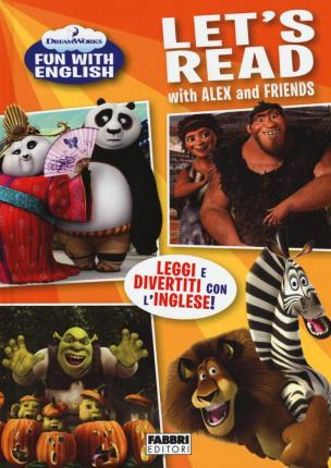 Let's read with Alex and friends. Dreamworks fun with English