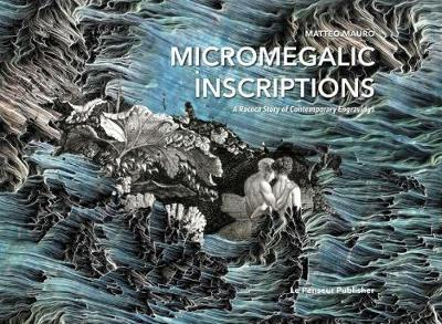 Micromegalic Inscriptions. A Rococo Story of Contemporary Engravings