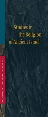 Studies in the Religion of Ancient Israel