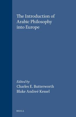 The Introduction of Arabic Philosophy into Europe