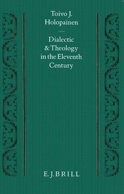 Dialectic and Theology in the Eleventh Century
