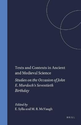 Texts and Contexts in Ancient and Medieval Science