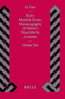 Early Mamluk Syrian Historiography, Volume 2