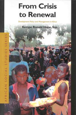 From Crisis to Renewal  Development Policy and Management in Africa