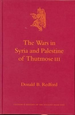The Wars in Syria and Palestine of Thutmose III: v. 3