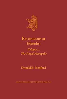 Excavations at Mendes: The Royal Necropolis Volume 1