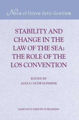 Stability and Change in the Law of the Sea: The Role of the LOS Convention