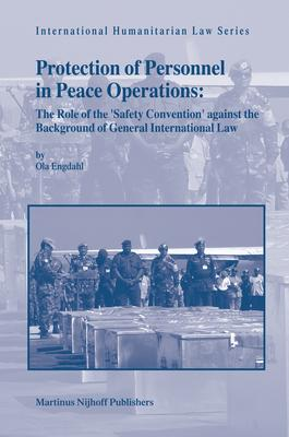 protection of personnel in peace operations engdahl ola