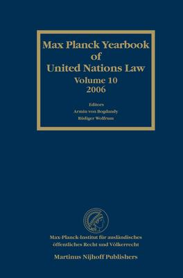 Max Planck Yearbook of United Nations Law, Volume 10 (2006)