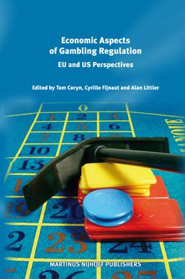 Economic Aspects of Gambling Regulation EU and US Perspectives