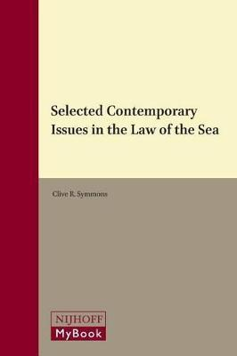 Selected Contemporary Issues in the Law of the Sea