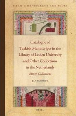 Catalogue of Turkish Manuscripts in the Library of Leiden University