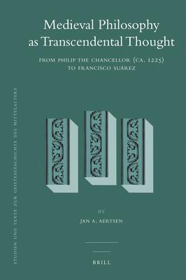 Medieval Philosophy as Transcendental Thought