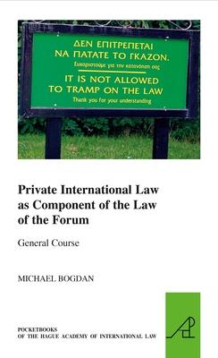 Private International Law as Component of the Law of the Forum