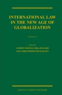International Law in the New Age of Globalization
