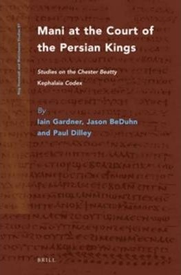 Mani at the Court of the Persian Kings
