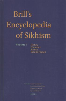 Brill's Encyclopedia of Sikhism, Volume 1