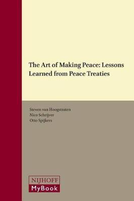 The Art of Making Peace: Lessons Learned from Peace Treaties
