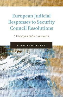 European Judicial Responses to Security Council Resolutions