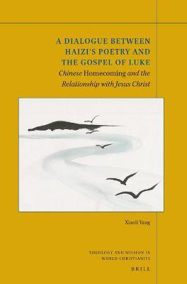 A Dialogue between Haizi's Poetry and the Gospel of Luke