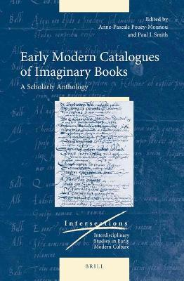 Early Modern Catalogues of Imaginary Books  A Scholarly Anthology