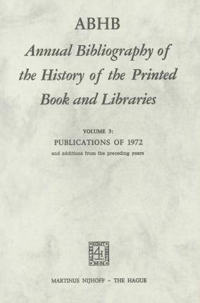 pdf abhb annual bibliography of the history of the printed book and