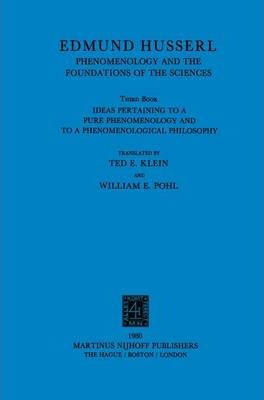 First Book General Introduction to Pure Phenomenology Ideas for a Pure Phenomenology and Phenomenological Philosophy